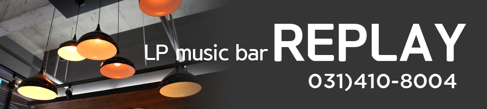 LP music bar REPLAY o31)410-8004